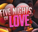 Five Nights Of Love v4