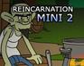 Reincarnation A Hillbilly Holiday