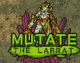 Mutate the Labrat 2
